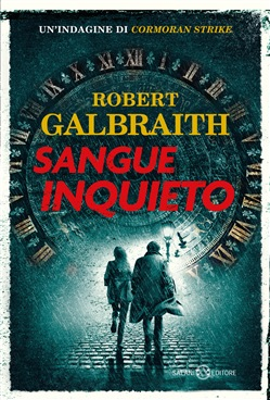Sangue inquieto Salani Robert Galbraith