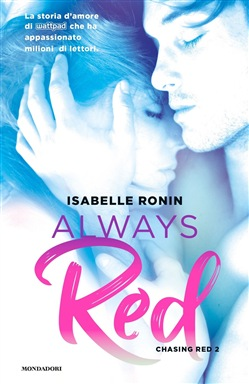 Always red. Chasing Red. Vol. 2 Mondadori Isabelle Ronin